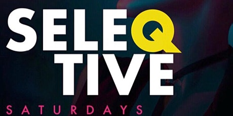 SeleQtive Saturdays tickets