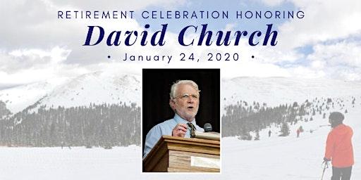 Retirement Celebration for David Church