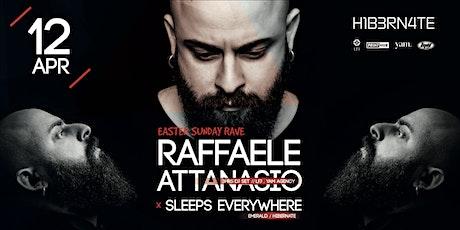 Hibernate / Raffaele Attanasio / Easter Sunday / Liquid Club tickets