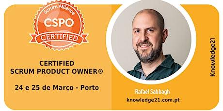 Certified Scrum Product Owner® CSPO (24 e 25 de Março - Porto/Portugal) bilhetes