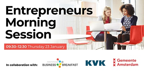 Entrepreneurs Morning Session   tickets