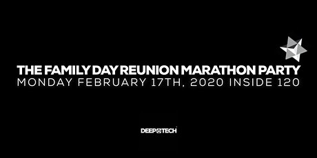 The Family Day Reunion Marathon Party tickets