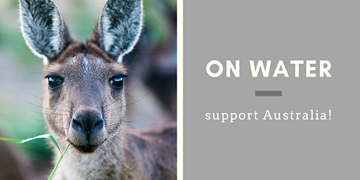 ON WATER - support Australia!