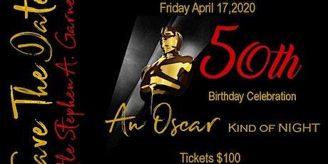Apostle Stephen A. Garner 50th Birthday Celebration tickets