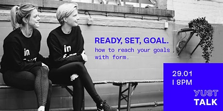YUST Talks: How to reach your goals in 2020. tickets