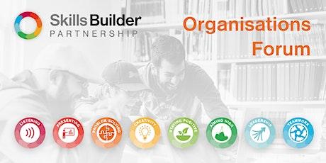 Skills Builder Partnership - Organisations Forum- Impact focus tickets