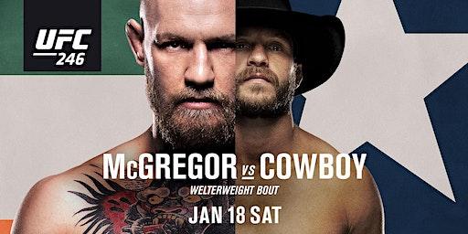 UFC 246 McGregor vs. Cowboy at Satellite Tavern