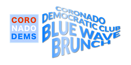 Coronado Democratic Club Blue Wave Brunch tickets