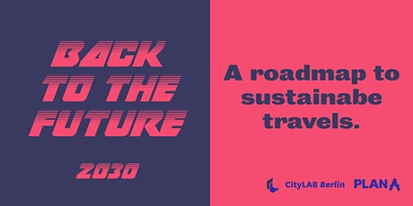 Back to the Future | 2030: A roadmap to sustainable travels Tickets