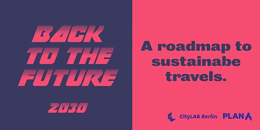 Back to the Future | 2030: A roadmap to sustainable travels
