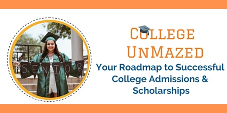 Your Roadmap to Successful College Admissions and Scholarships tickets