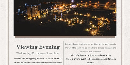 Darver Castle Exclusive Wedding Viewing Evening Wednesday 22nd Jan 5-8 pm