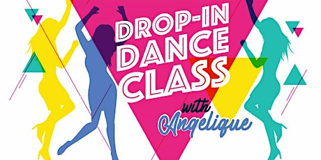 Drop-in Dance Class with Angelique tickets