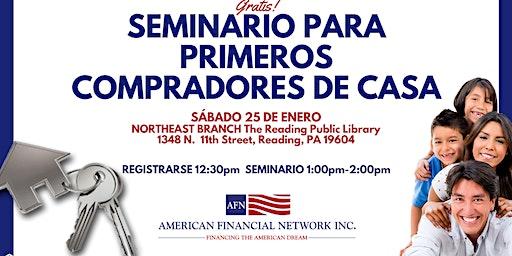 SEMINARIO PARA PRIMEROS COMPRADORES DE CASA Reading, PA