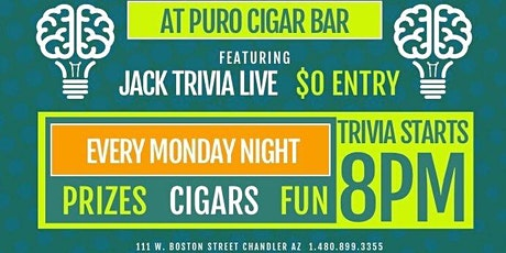 Jack Trivia Live at Puro Cigar Bar Every Monday Night 8PM tickets