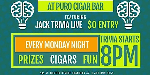 Jack Trivia Live at Puro Cigar Bar Every Monday Night 8PM