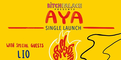 AYA Single Release Party w/ LIO + more tickets