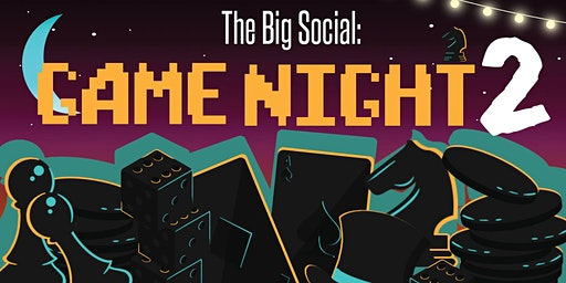 The Big Social: Game Night 2