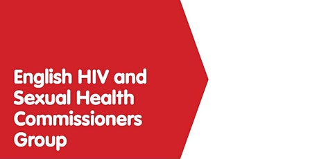 English HIV and Sexual Health Commissioners Group 27 Jan 2020 tickets