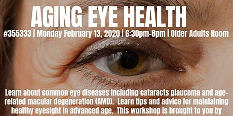 Aging Eye Health  tickets