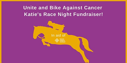 Katie's Race Night Fundraiser for Unite and Bike Against Cancer