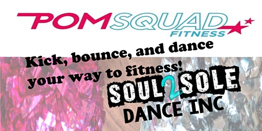 POMSQUAD Fitness at Soul2Sole Free Kick-off Class!
