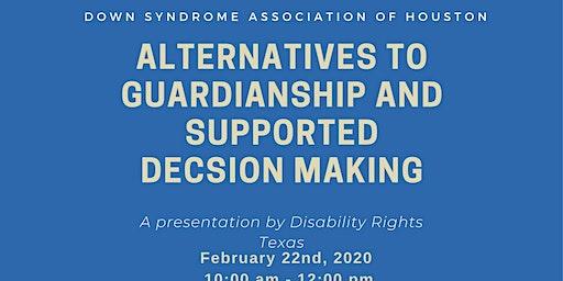 DSAH Alternatives to Guardianship Workshop