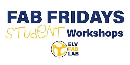 ELV Fab Fridays