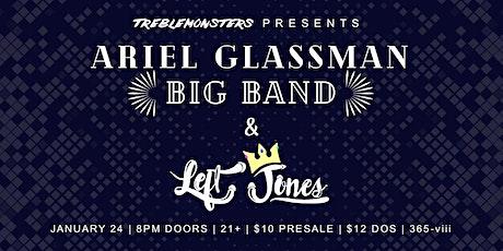 Treblemonsters Presents: Ariel Glassman Big Band & LeftJones tickets