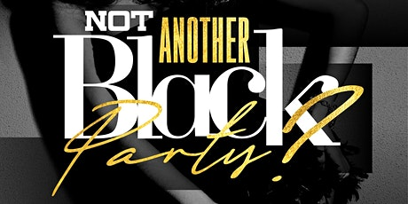 Not Another Black Party tickets