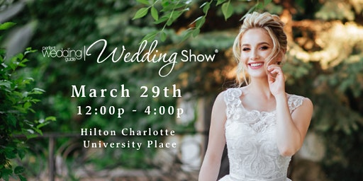 PWG Spring Wedding Show | March 29, 2020 | Hilton Charlotte University Place