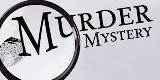 Murder Mystery Dinner-Mesquite Chop House (Southaven, MS)