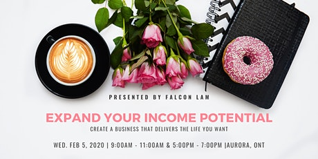 Expand Your Income Potential tickets