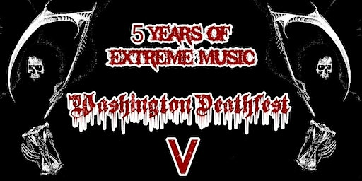Washington Deathfest V