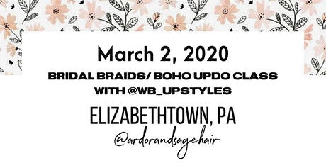 Bridal Braids / Boho Updo Class  Elizabethtown, Pennsylvania tickets