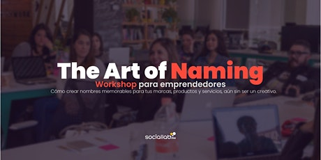 The Art of Naming. Workshop para emprendedores entradas