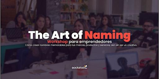 The Art of Naming. Workshop para emprendedores