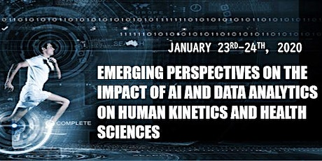Emerging Perspectives on the Impact of AI and Data Analytics on Human Kinetics and Health Sciences tickets