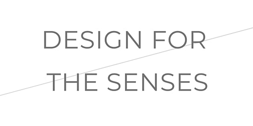 Design for the Senses