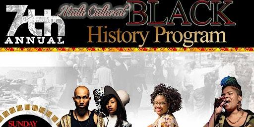 7th Annual Multi Cultural Black History Program!