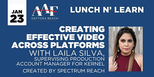 January 23rd - AAF Daytona Beach Lunch N' Learn