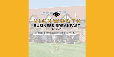 Highworth Business Breakfast Group at The Wrag Barn | August 2020 tickets