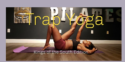 TRAP YOGA - Kings of the SOUTH