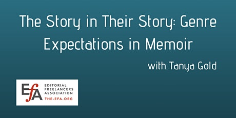 EFA Boston: The Story in Their Story: Genre Expectations in Memoir tickets
