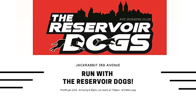 Run with the Reservoir Dogs!