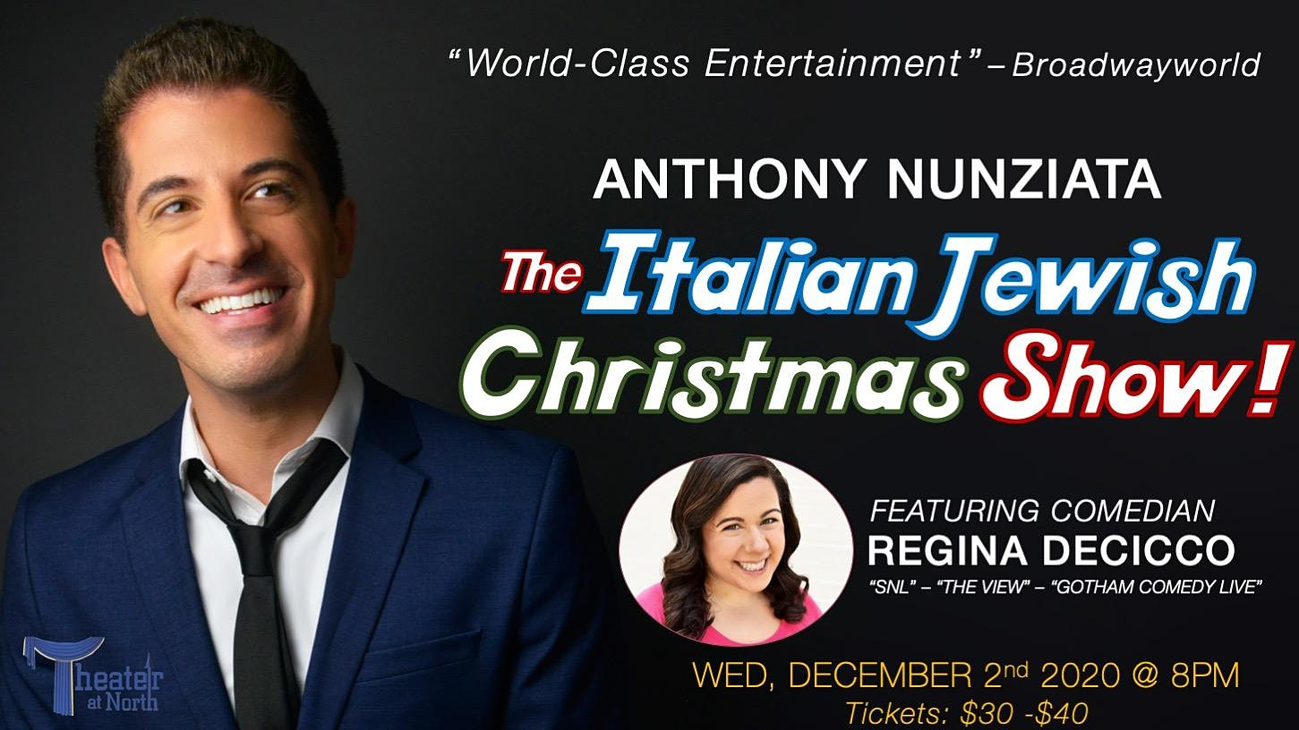 "Jewish Christmas 2020 The Italian Jewish Christmas Show!"" – Tickets – The Theater at"