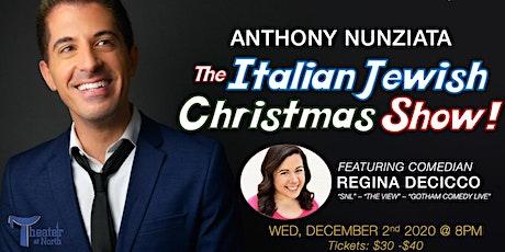 """The Italian Jewish Christmas Show!"" tickets"