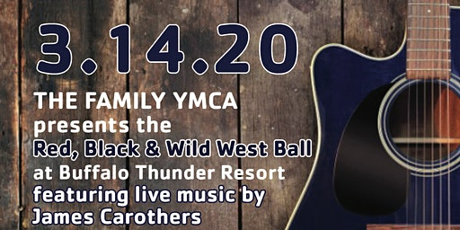 The Family YMCA's Red, Black and Wild West Ball