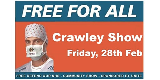 Crawley - 'NHS - Free For All' - Banner Theatre Show - 28/2/20
