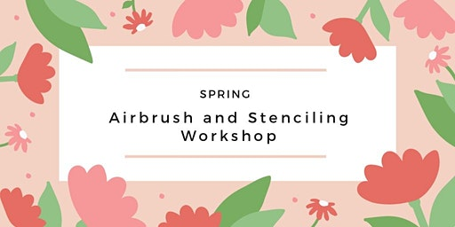 Airbrush and Stenciling Cookie Workshop - Spring Hill